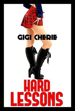HARD LESSONS  by  Gigi Cherie