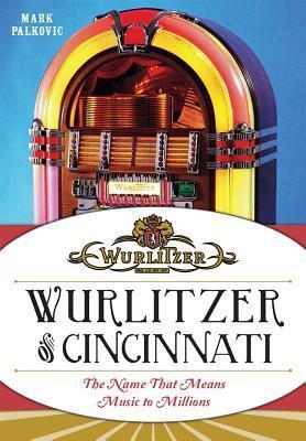 Wurlitzer of Cincinnati Mark Palkovic