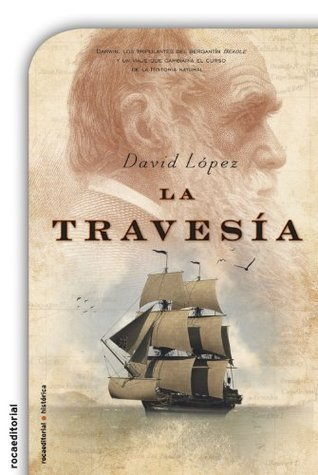 La travesía (Novela Historica (roca))  by  David López