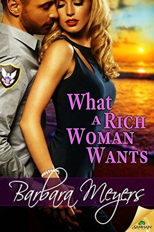 What a Rich Woman Wants  by  Barbara Meyers