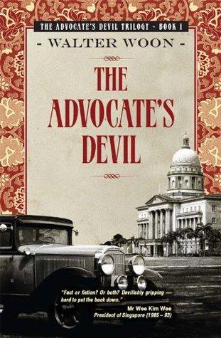 Advocates Devil (Advocates Devil Trilogy 1)  by  Walter Woon