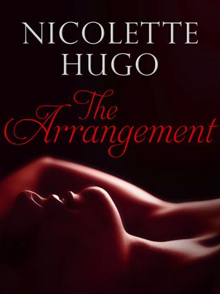 The Arrangement  by  Nicolette Hugo