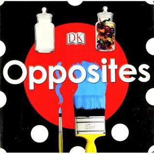 Opposites DK Publishing