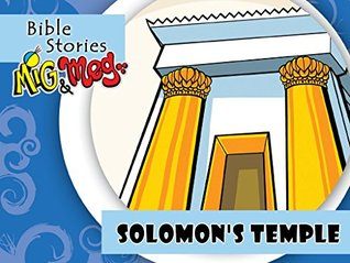 Solomons Temple (Bible Stories Mig&Meg Book 77)  by  Adriano Pinheiro