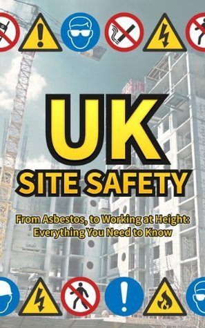 UK SITE SAFETY what you need to know DCEnterprise Publishing