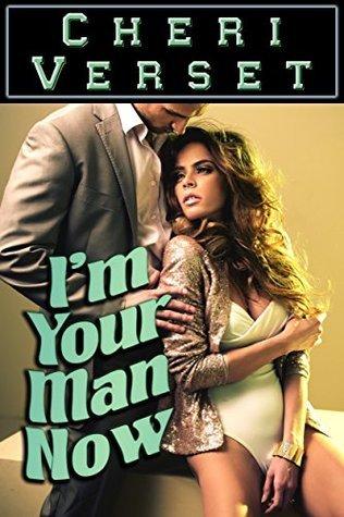 Im Your Man Now Cheri Verset