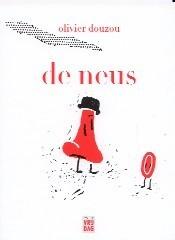 De neus Olivier Douzou