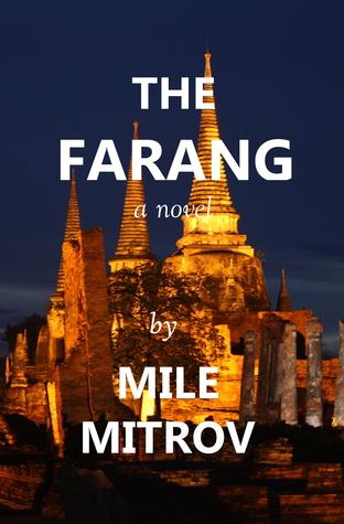 The Farang  by  Mile Mitrov