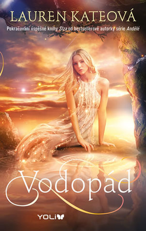 Vodopád (Teardrop, #2)  by  Lauren Kate