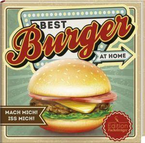 Best Burger at home Fackelträger