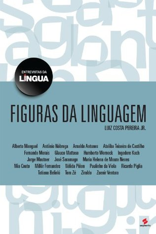 Figuras da linguagem: 1 Luiz Costa Pereira Jr.