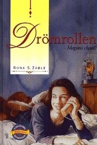 Drömrollen: Megans chans  by  Rona S. Zable