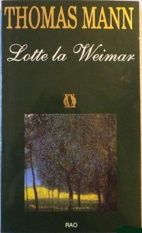 Lotte la Weimar Thomas Mann