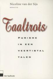 Taaltrots: Purisme in een veertigtal talen Nicoline van der Sijs