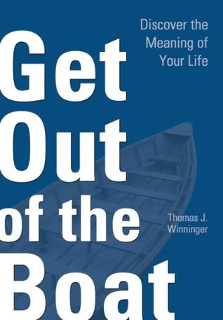 Get Out of the Boat  by  Thomas Winninger