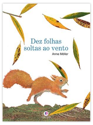 Dez folhas soltas ao vento  by  Anne Möller