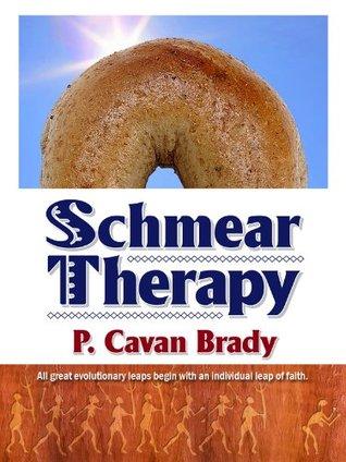 Schmear Therapy  by  Patrick Brady