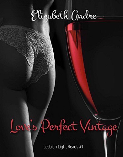 Loves Perfect Vintage (Lesbian Light Reads Book 1)  by  Elizabeth Andre