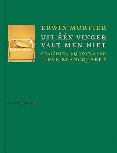 Uit een vinger valt men niet Erwin Mortier