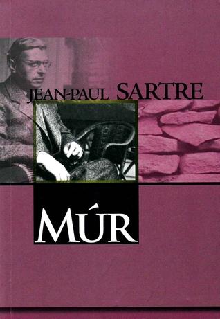 Múr  by  Jean-Paul Sartre