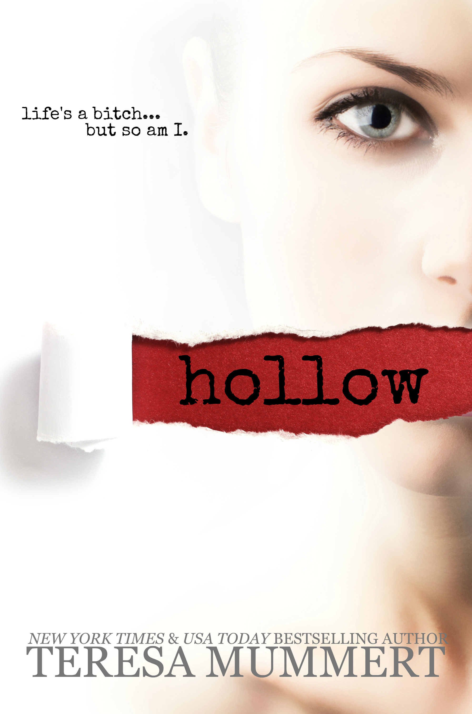 Hollow  by  Teresa Mummert