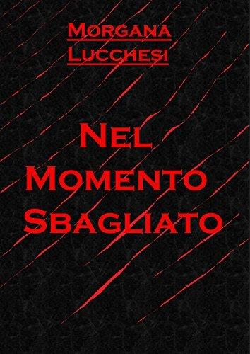 Nel momento Sbagliato  by  Edmondo Trammannone