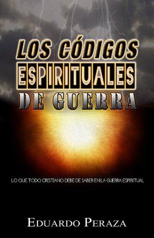 Los códigos espirituales de guerra  by  Eduardo Peraza