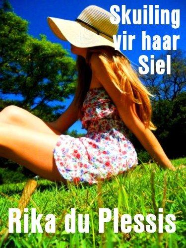 Skuiling vir haar siel Rika du Plessis