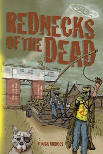 Rednecks of the Dead Nick Nichols