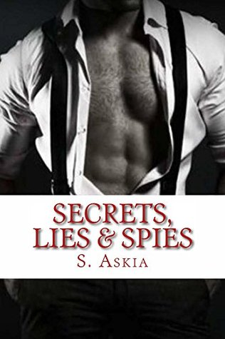 Secrets, Lies & Spies (Preordained Series Book 1)  by  S. Askia