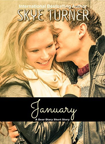 January: A Dear Diary Short Story (Dear Diary Short Stories Book 1)  by  Skye Turner