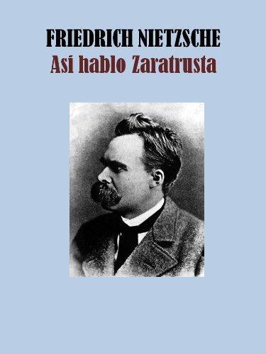 Asi Hablo Zaratrusta  by  Friedrich Nietzsche