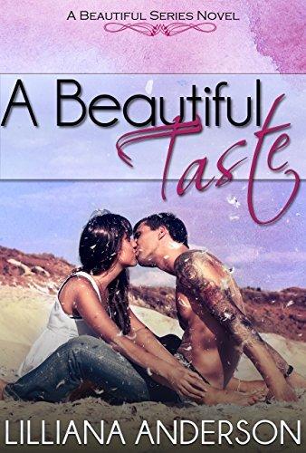 A Beautiful Taste  by  Lilliana Anderson
