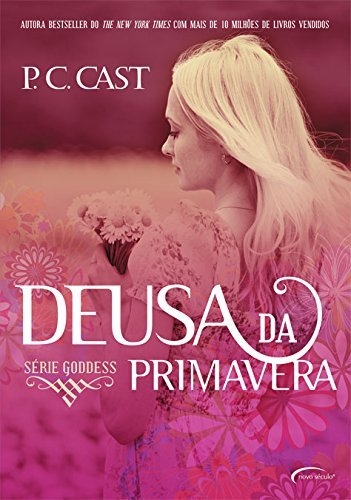 Deusa da Primavera P.C. Cast