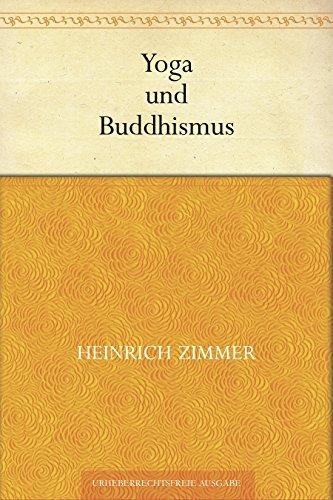 Yoga und Buddhismus  by  Heinrich Zimmer
