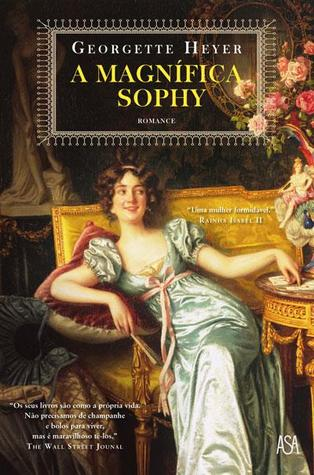 A Magnifica Sophy  by  Georgette Heyer