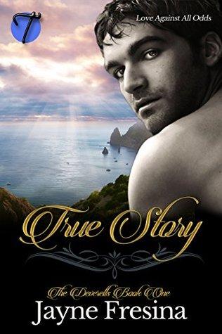 True Story (The Deverells Book One) Jayne Fresina