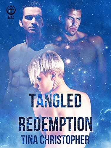 Tangled Redemption  by  Tina Christopher