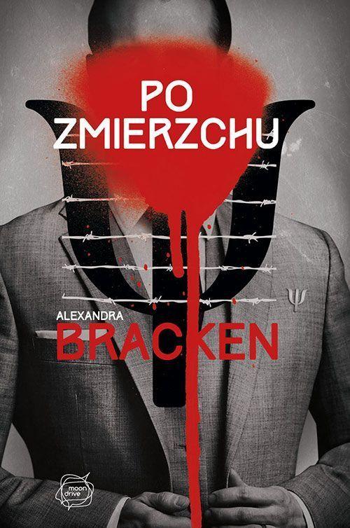 Po Zmierzchu  by  Alexandra Bracken