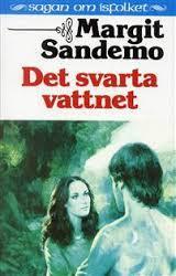 Det svarta vattnet (Sagan om Isfolket #46)  by  Margit Sandemo