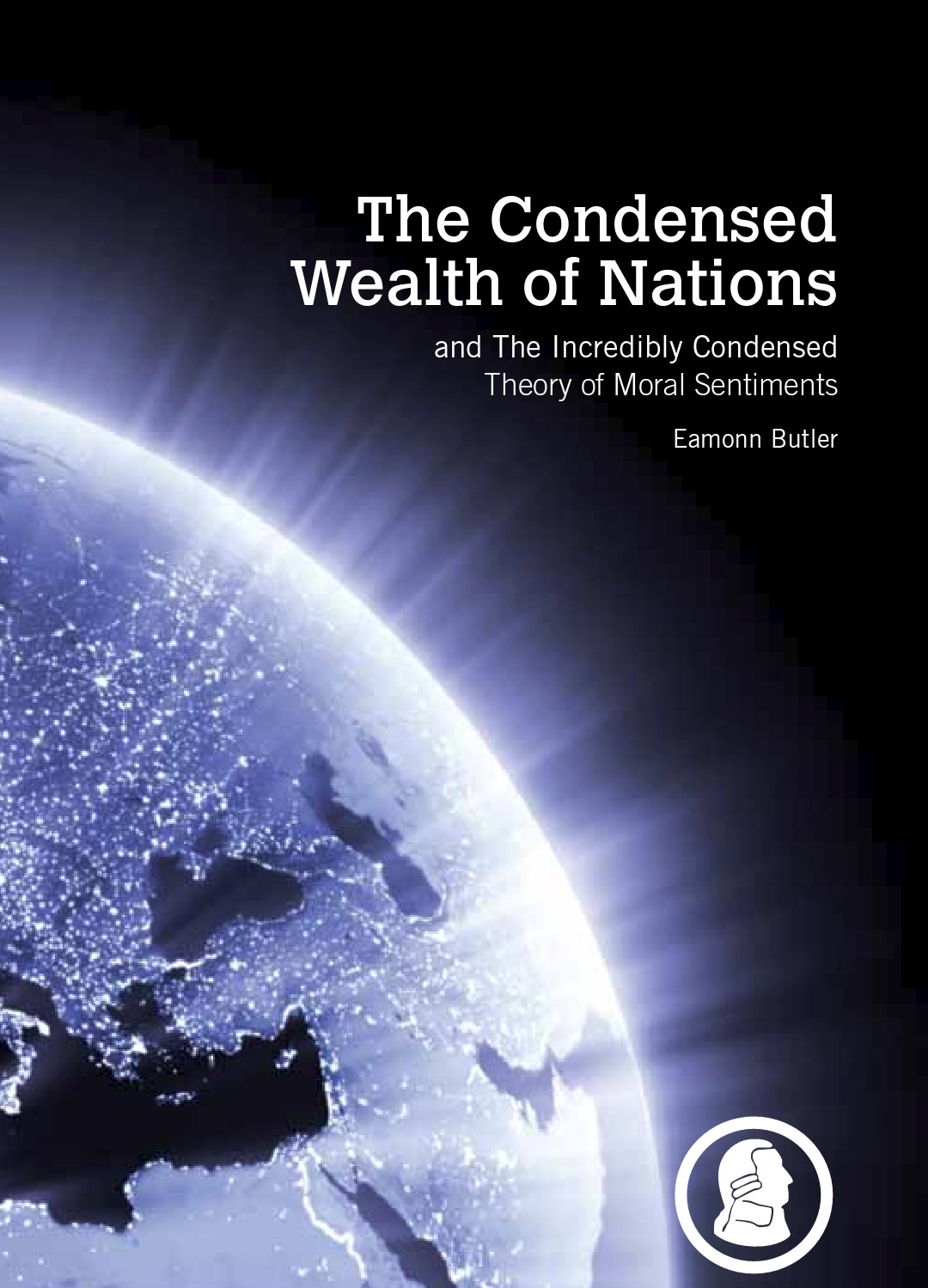 The Condensed Wealth of Nations Eamonn Butler