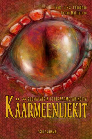 Käärmeenliekit – suomalaisia lohikäärmetarinoita  by  Erkka Leppänen