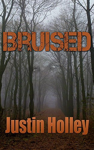 Bruised (Bruised, #1)  by  Justin Holley
