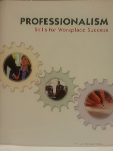 Professionalism Skills For Workplace Success Custom 2nd Edition for ITT Technical Institute  by  Lydia E. Anderson