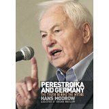 Perestroika and Germany: the truth behind the myths Hans Modrow