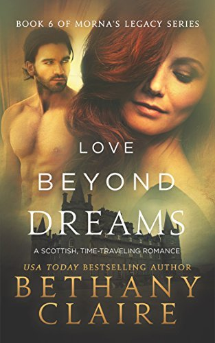 Love Beyond Dreams (Mornas Legacy, #6)  by  Bethany Claire