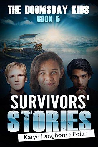 The Doomsday Kids #5: Survivors Stories Karyn Langhorne Folan