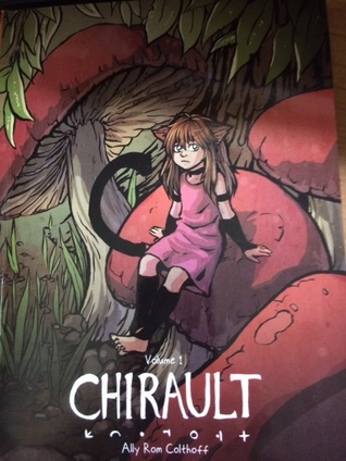 Chirault Volume 1 Ally Rom Colthoff