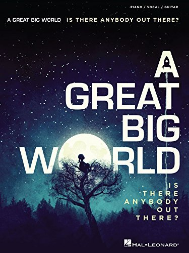 A Great Big World - Is There Anybody Out There? A Great Big World