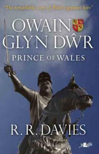 Owain Glyndwr - Prince Of Wales  by  R. R. Davies